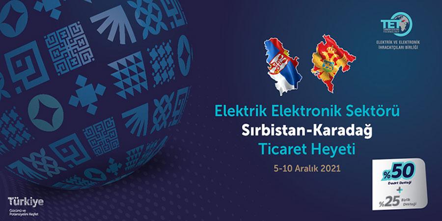 2021 Yılı Sırbistan-Karadağ Sektörel Ticaret Heyeti
